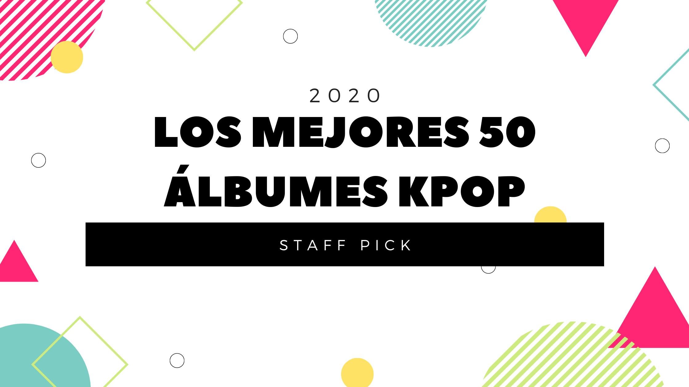 Lee más sobre el artículo Los mejores 50 álbumes Kpop del 2020